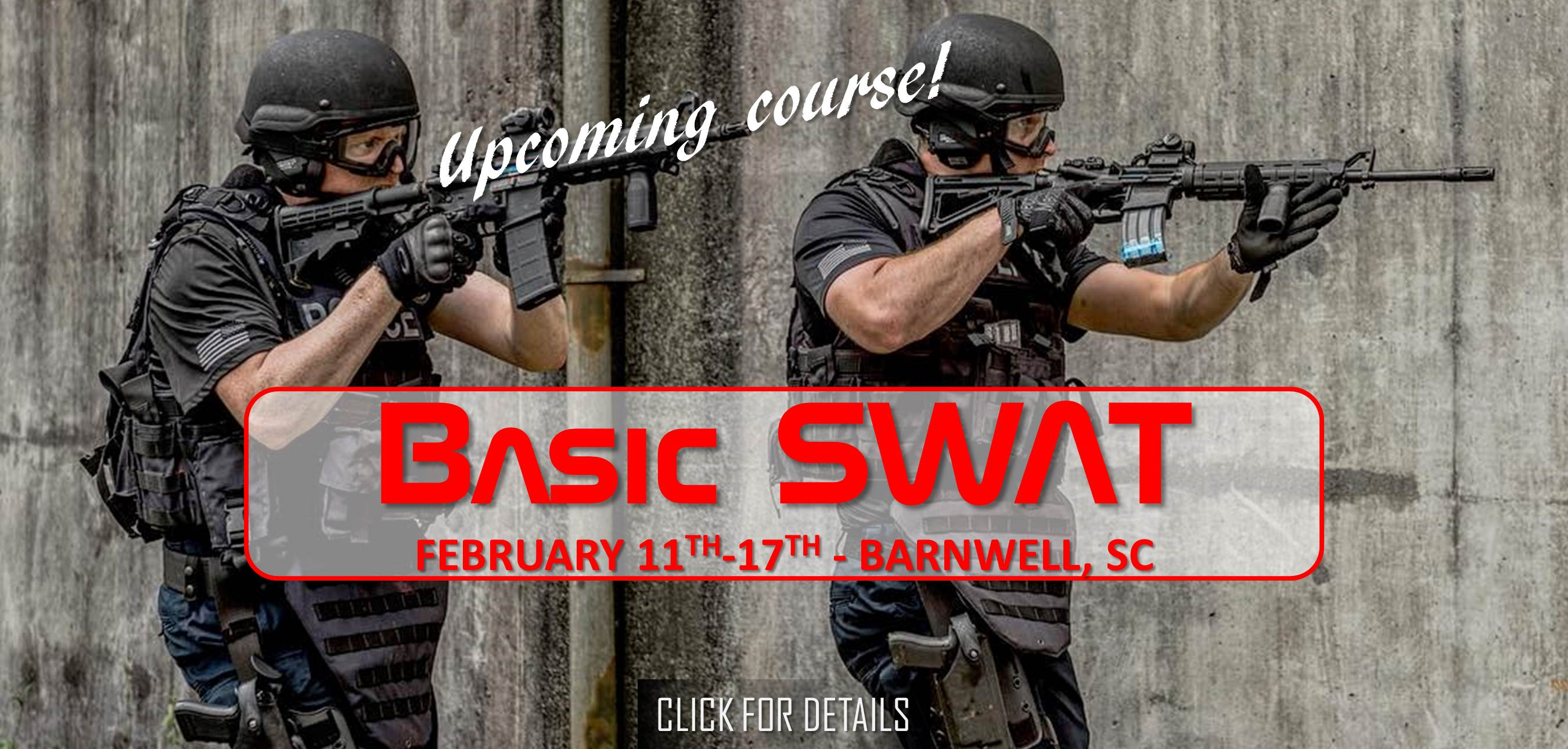 Basic SWAT Course February 11-17 2019