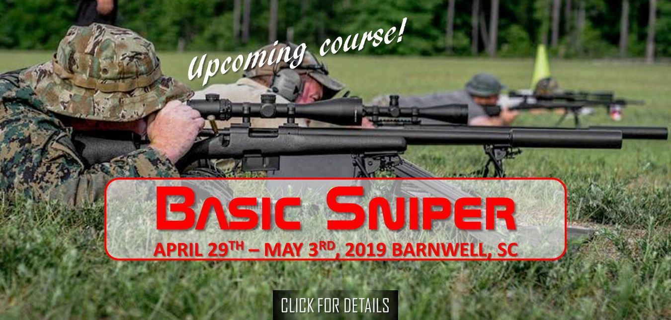 Basic Sniper Course April 29th - May 3rd, 2019