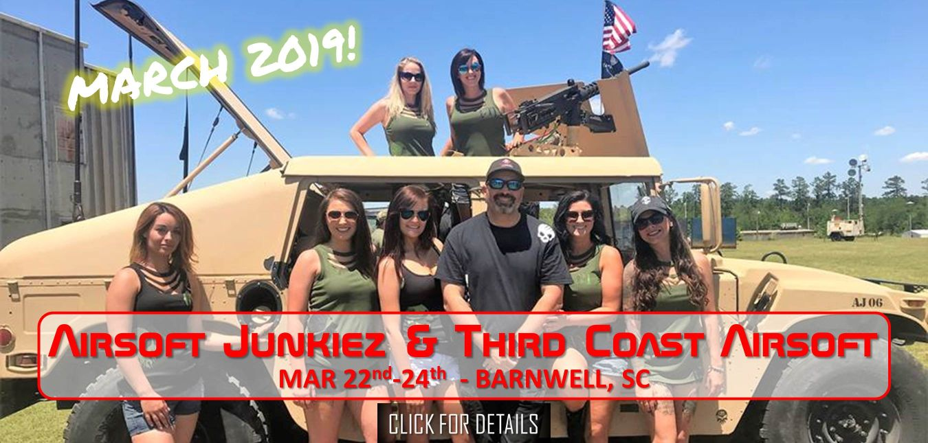 Operation Stonebreaker Third Coast Airsoft - Airsoft Junkiez March 22-24 2019